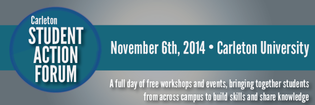 Carleton Student Action Forum: November 6, 2014
