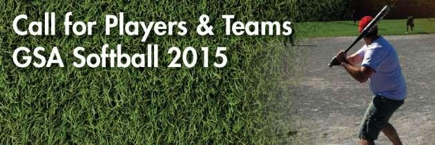 GSA Softball 2015: Call for Players and Teams