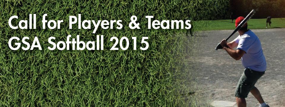 GSA Softball 2015: Call for Players and Teams