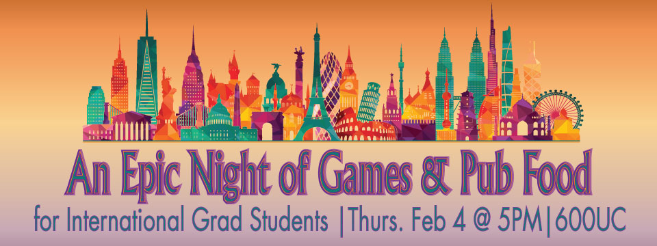 An Epic Night of Games & Pub Food for International Grad Students